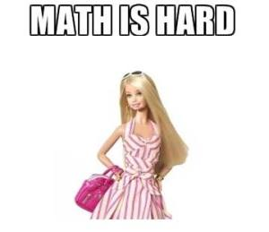 Barbie Math is Hard