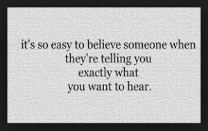 What you want to hear