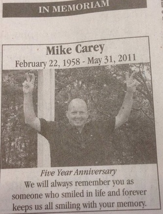 Mikes 5th Anniversary of his death 31MAY16